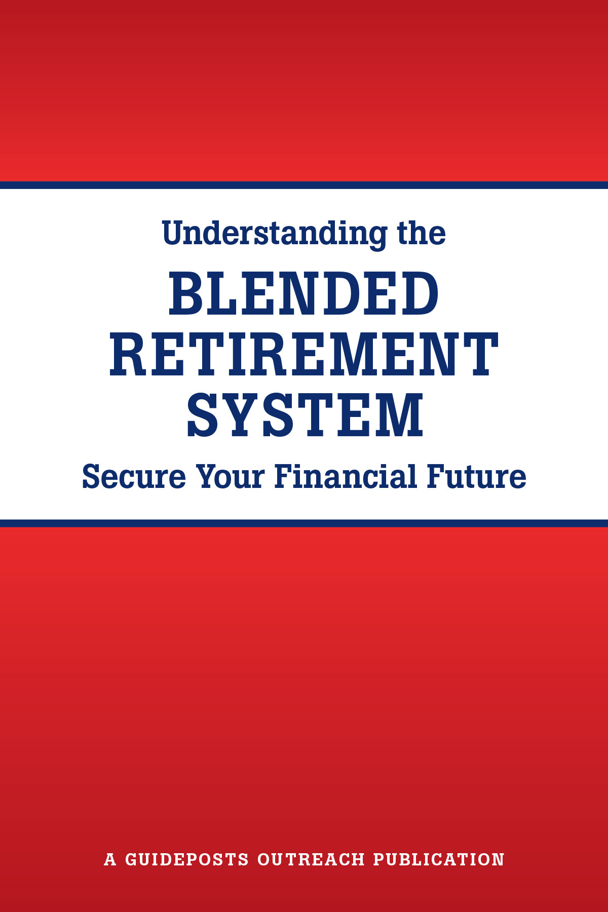 Understanding the Blended Retirement System
