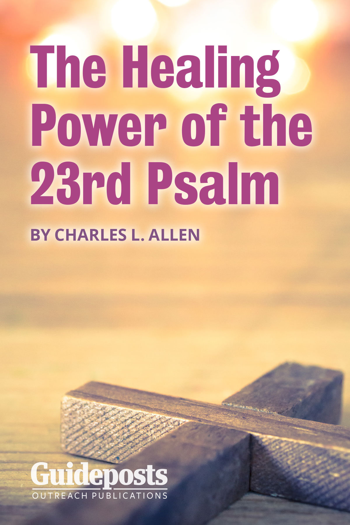 The Healing Power of the 23rd Psalm