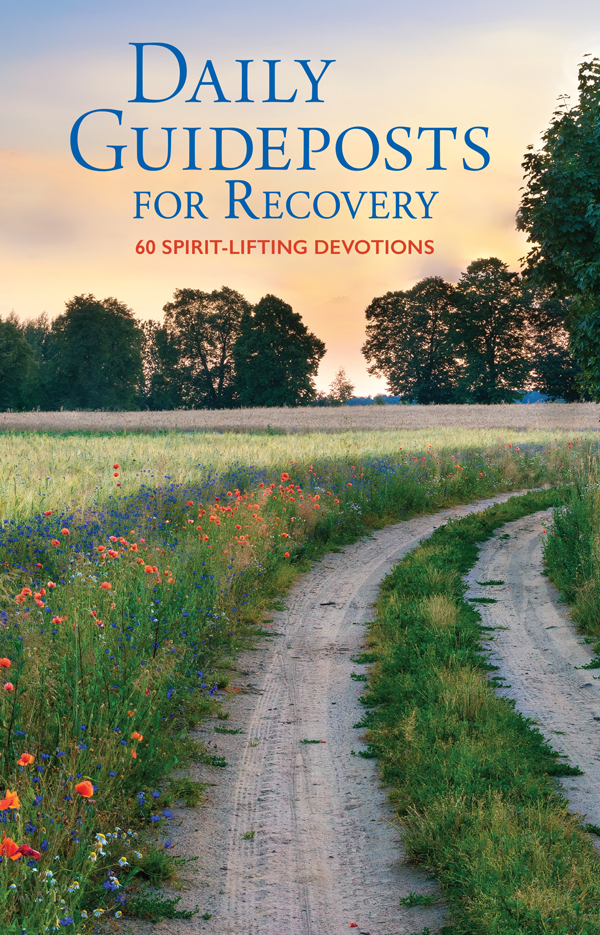 A NEW BOOKLET: Daily Guideposts for Recovery
