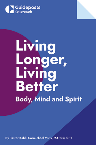 Living Longer, Living Better: Body, Mind, and Spirit