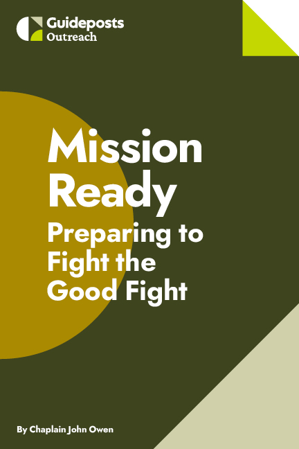 Mission Ready: Preparing to Fight the Good Fight