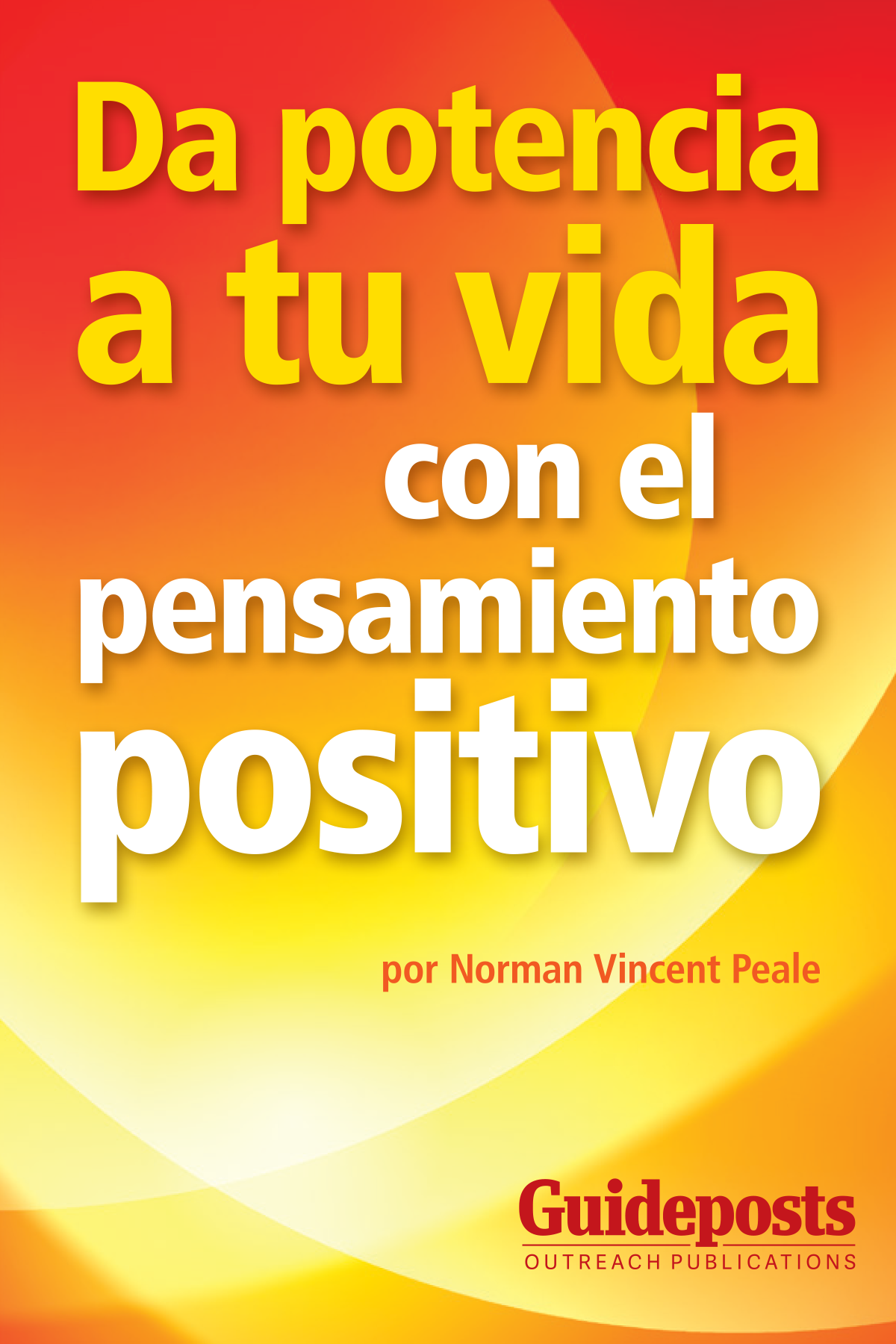 Power Your Life with Positive Thinking - Spanish