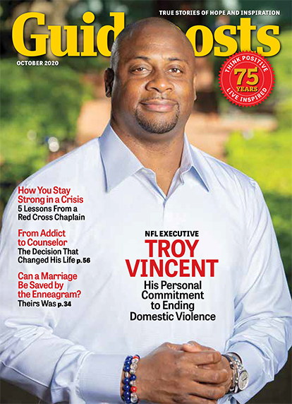 In his cover story for the October 2020 issue of Guideposts, former football player and current NFL executive Troy Vincent, who grew up in a violent home, shares how he devotes himself to confronting this all-too-prevalent issue.
