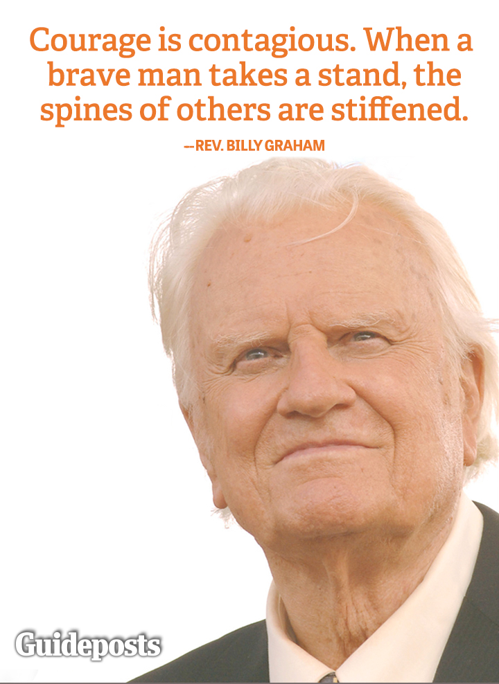 courage contagious brave spines Billy Graham