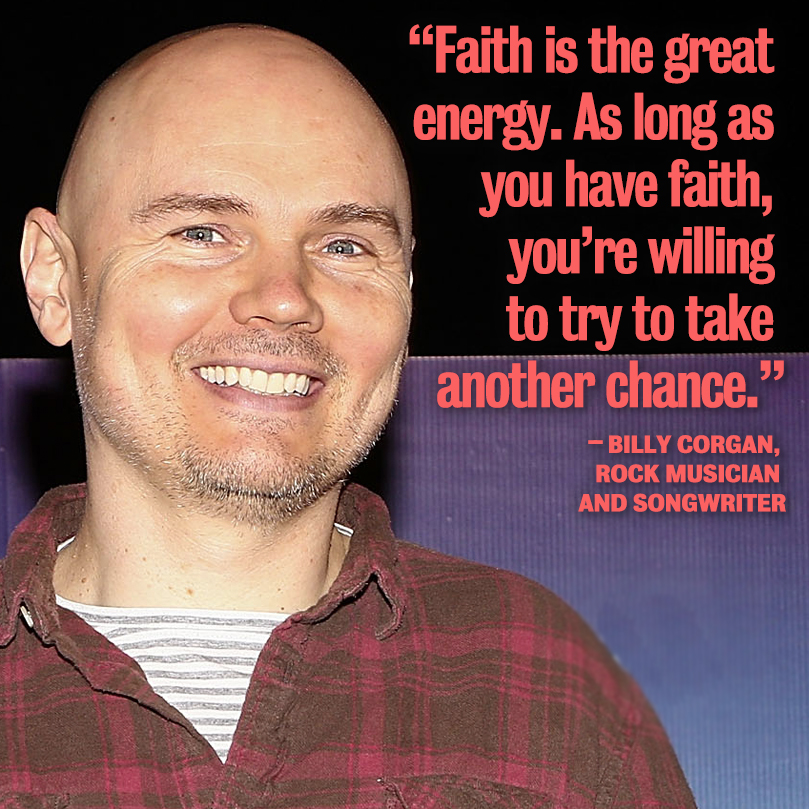 Faith Quote by Billy Corgan