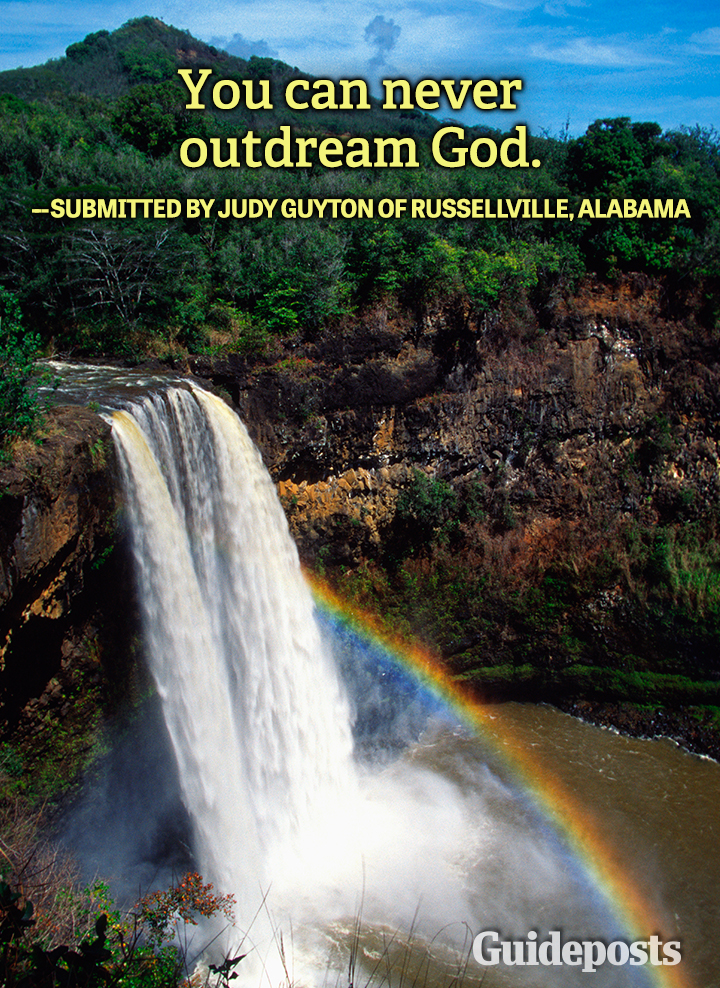 Dreams Quote Judy Guyton outdream God