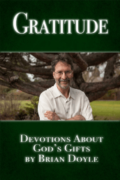 Gratitude - Devotions About God's Gifts