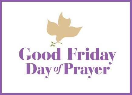Good Friday Day of Prayer