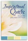 Inspirational Quotes about Life, Love, Faith and Hope