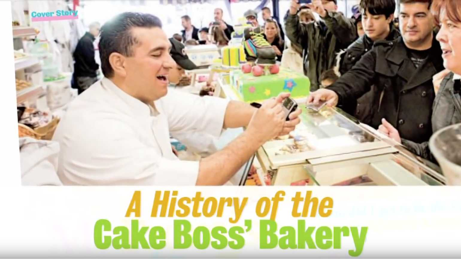 Cake Boss: The History Of A Bakery