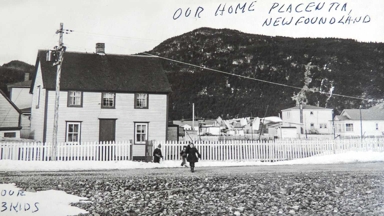 Judy's childhood home in Placentia, Newfoundland