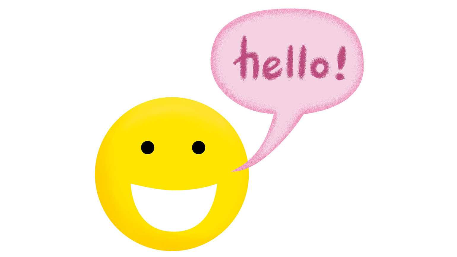 An artist's rendering of a smiley face saying 'Hello!' in a speech bubble.
