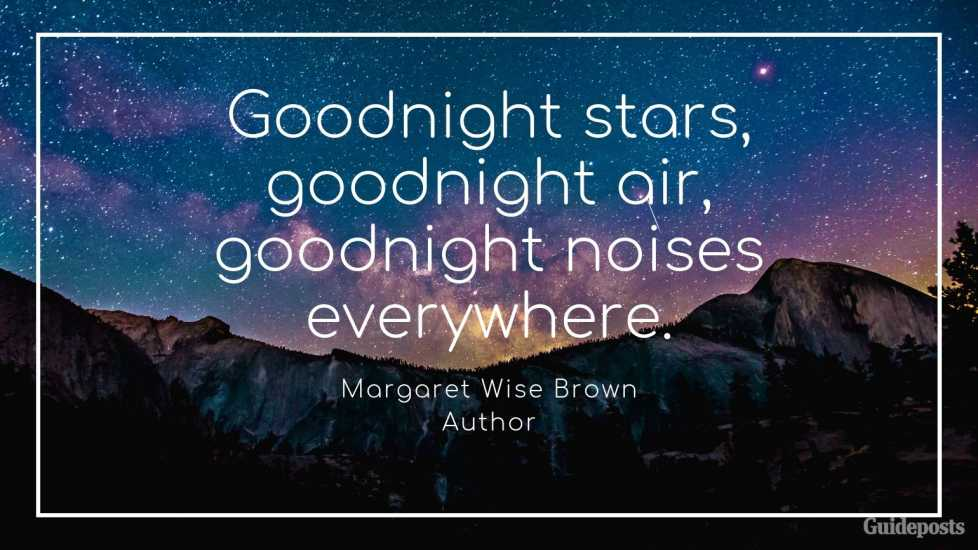 Margaret Wise Brown Author Positive Quote for Bedtime Better Living Positive Living Positive Thinking