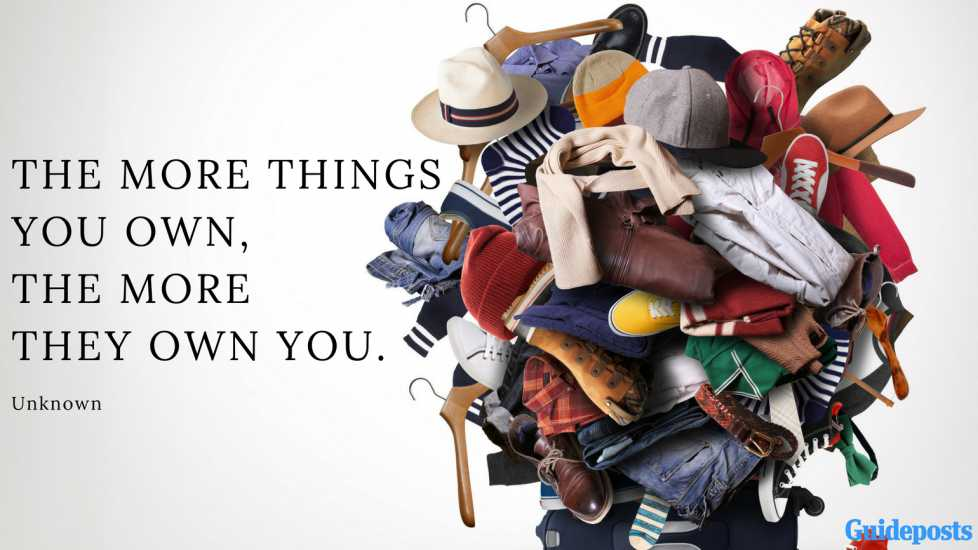 Motivational Quotes for Decluttering: The more things you own, the more they own you. - Unknown better living, life advice