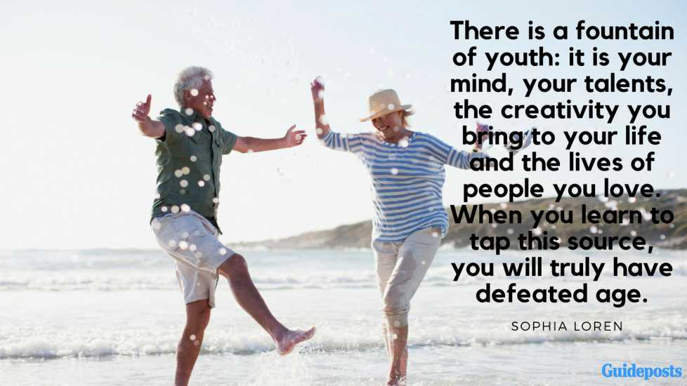 """Inspirational Quotes for Retirement: """"There is a fountain of youth: it is your mind, your talents, the creativity you bring to your life and the lives of people you love. When you learn to tap this source, you will truly have defeated age."""" – Sophia Loren Better Living Life Advice"""