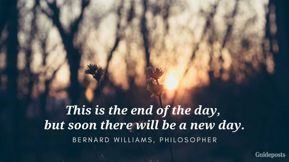 Bernard Williams Positive Quote for Bedtime Better Living Positive Living Positive Thinking