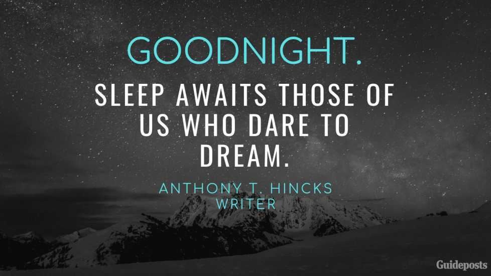Anthony T Hincks Positive Quote for Bedtime Better Living Positive Living Positive Thinking