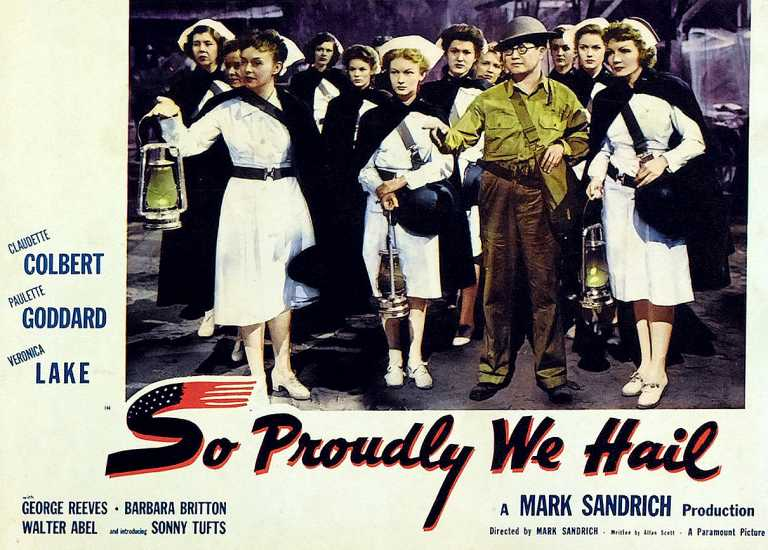 So Proudly We Hail poster