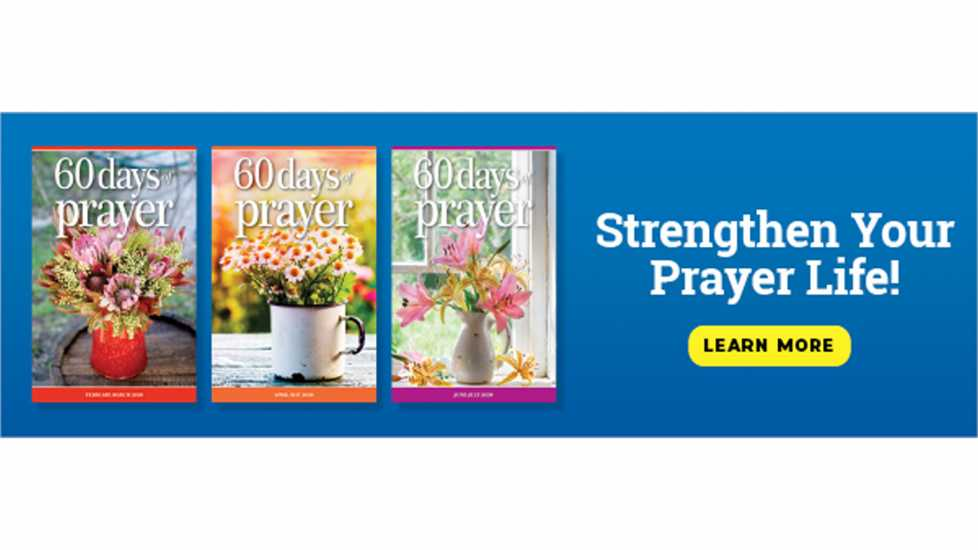 Strengthen Your Prayer Life with 60 Days of Prayer