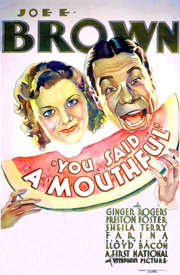 You Said A Mouthful (1932)