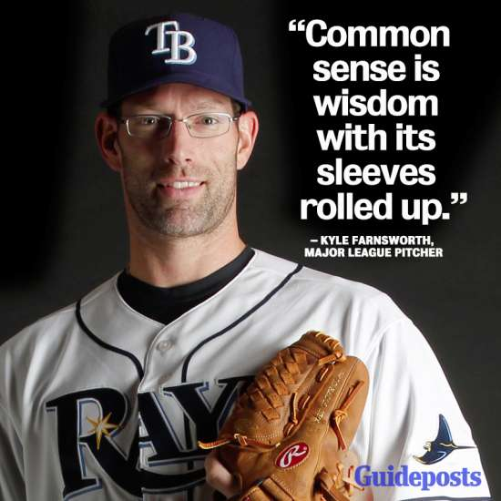 """""""Common sense is wisdom with its sleeves rolled up."""""""