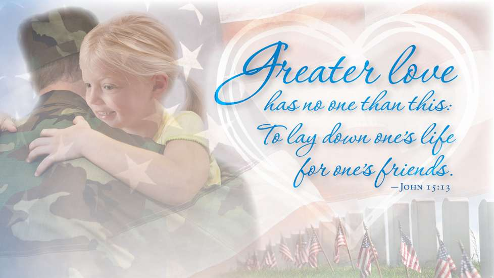 The words of John 15:13, with a child hugging his soldier father in the background