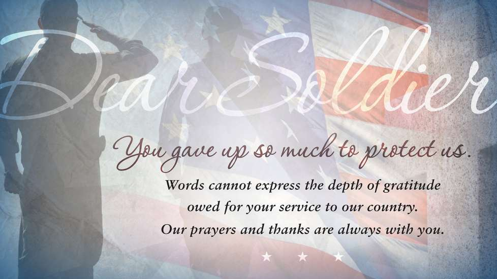 An expression of thanks to our active-duty military and veterans, with a soldier saluting in the background