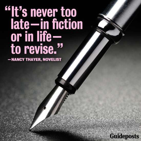 """""""It's never too late--in fiction or in life--to revise."""""""