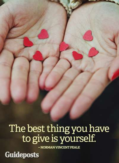 The best thing you have to give is yourself.--Norman Vincent Peale
