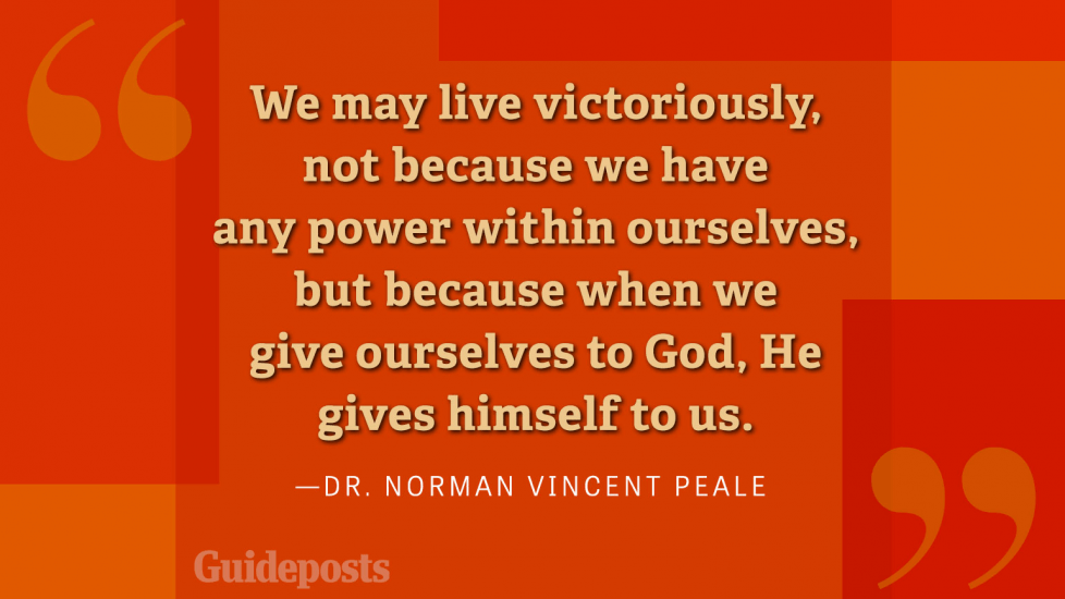 We may live victoriously, not because we have any power within ourselves, but because when we give ourselves to God, He Gives himself to us.