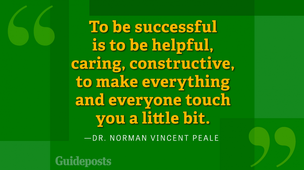 To be successful is to be helpful, caring, constructive, to make everything and everyone touch you a little bit.