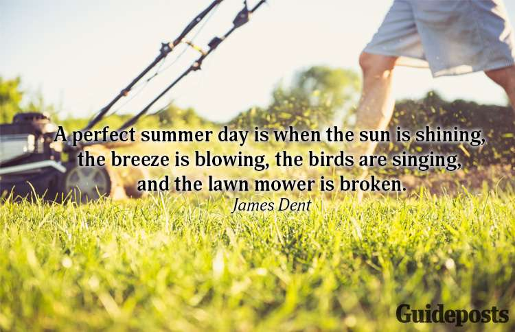 A summer quote from James Dent