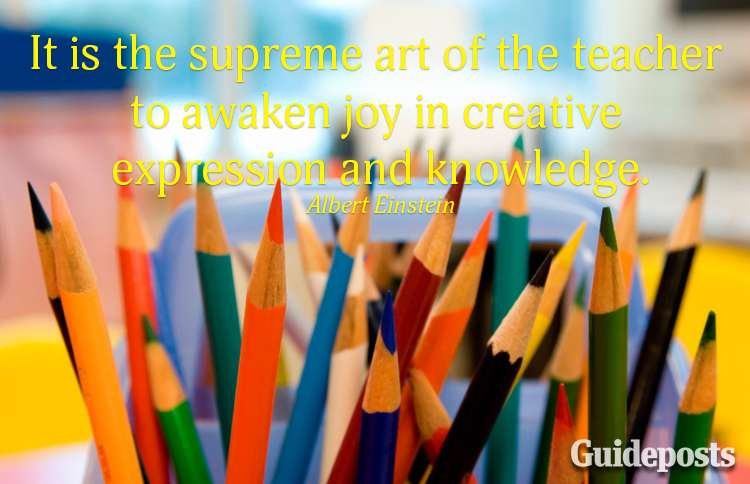 It is the supreme of the teacher to awaken joy in creative expression and knowledge.—Albert Einstein