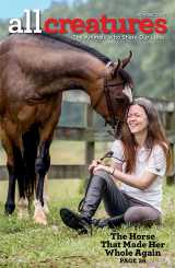 In her cover story for the November-December 2020 issue of All Creatures, Lisa Workman shares how her rescue of  little bay mare saved a part of herself too.