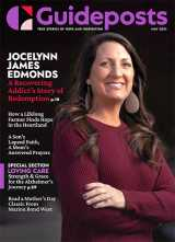 In his cover story for the May 2021 issue of Guideposts, Jocelynn James Edmonds shares how, after getting sober, she donated a kidney to a man who had once arrested her.