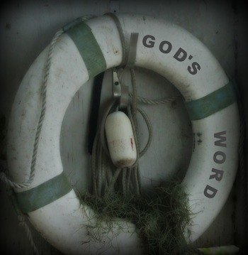 God's Word written on an actual life preserver.