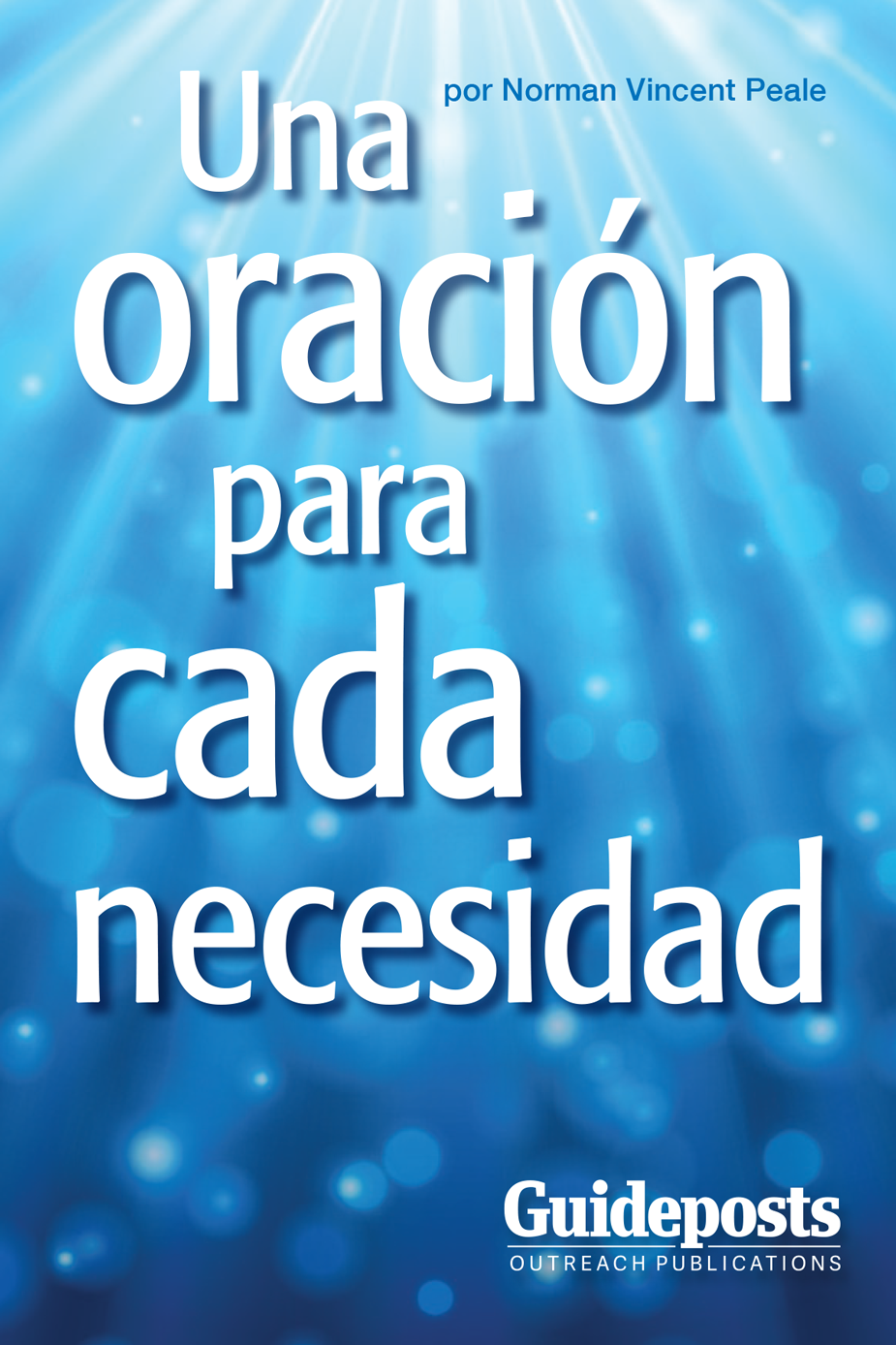 A Prayer for Every Need - Spanish