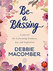 The cover of Debbie Macomber's Be a Blessing