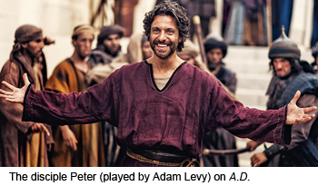 The disciple Peter (played by Adam Levy) on A.D.