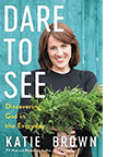 Cover of Katie Brown's Dare to See