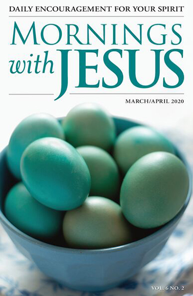 Cover of the March-April 2020 issue of Mornings with Jesus magazine