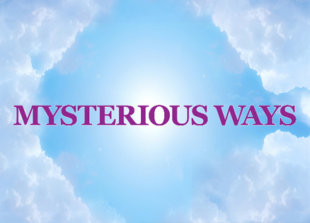 Mysterious Ways True Stories of Inexplicable Coincidence