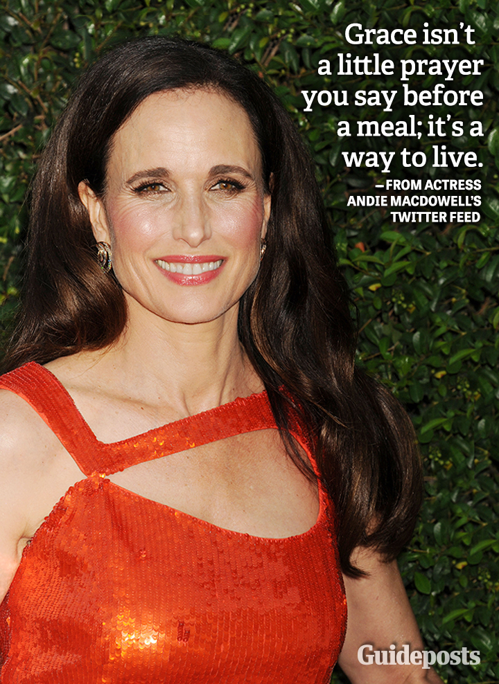 Andie MacDowell quote grace prayer
