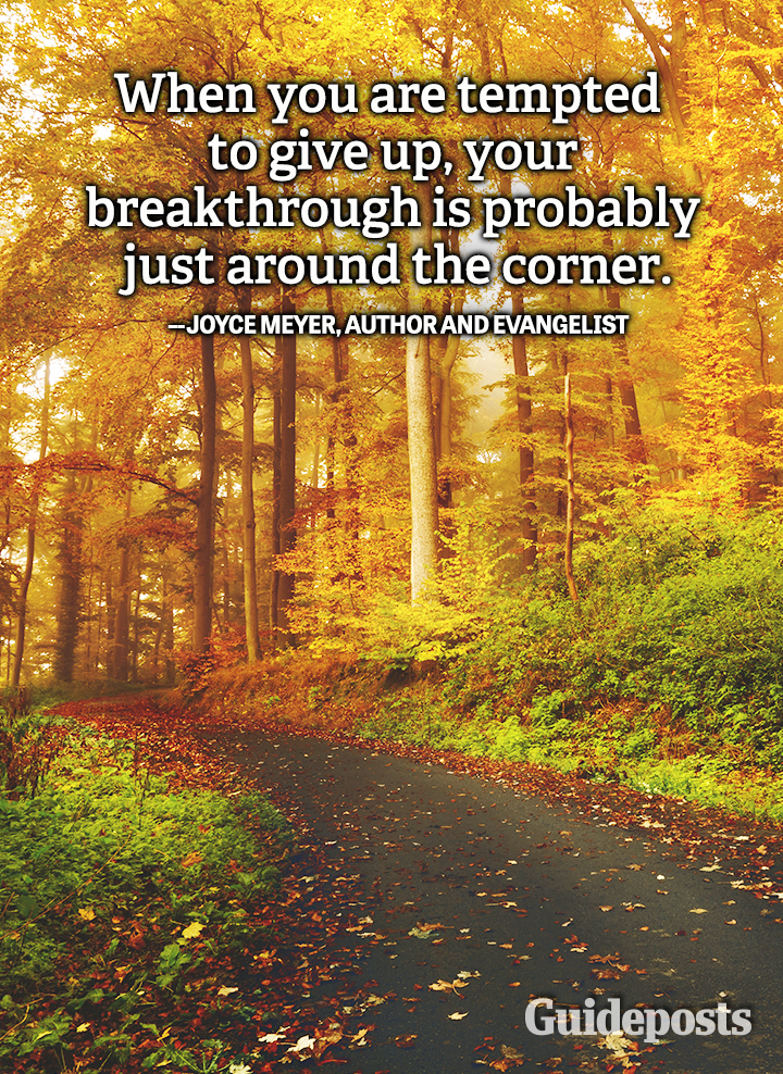 Joyce Meyer quote perseverance, breakthrough give up
