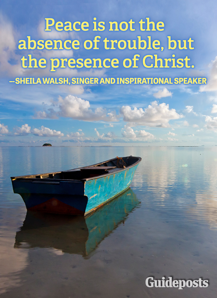 Peace quote trouble Christ Sheila Walsh