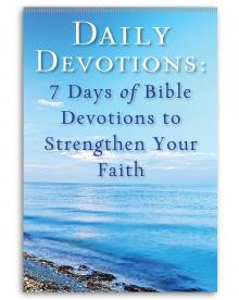 Daily Devotions: 7 Days of Bible Devotions to Strengthen Your Faith