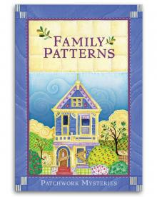 Patchwork Mysteries: Family Patterns