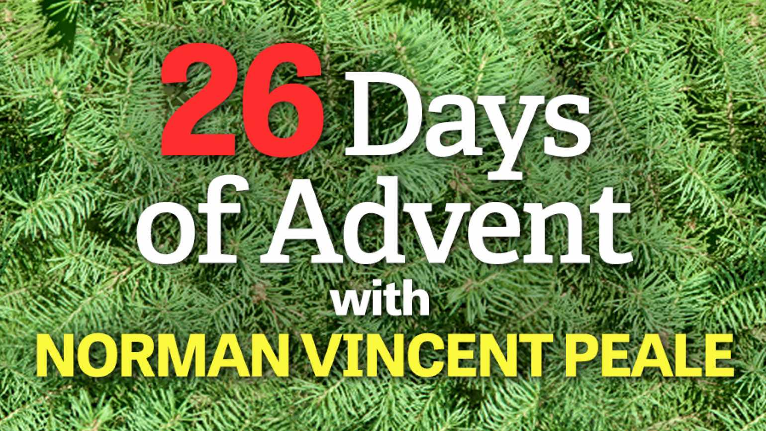 26 Days of Advent with Guideposts founder Norman Vincent Peale