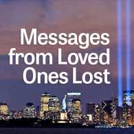 Messages from Loved Ones Lost on 9/11