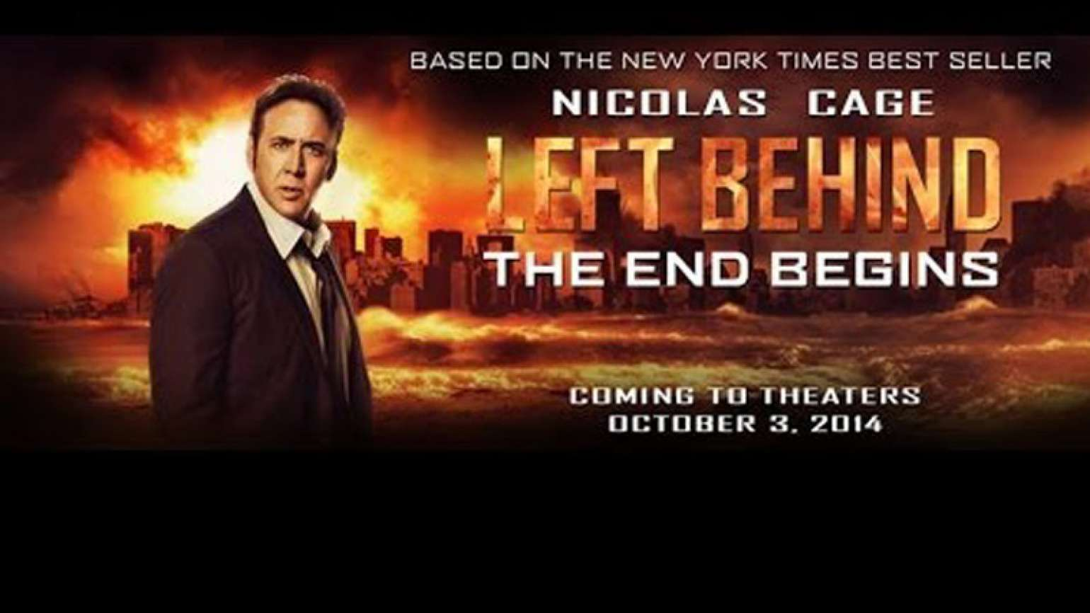 Nicolas Cage stands before fire in the movie poster for Left Behind